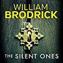 The Silent Ones Audiobook by William Brodrick Narrated by Matt Addis