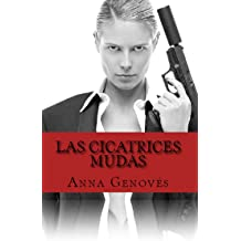Las cicatrices mudas (Thriller neo-noir nº 2) (Spanish Edition) Aug 29, 2015