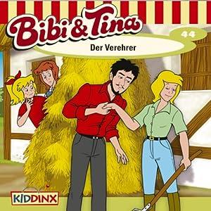 Der Verehrer (Bibi und Tina 44) Hörspiel