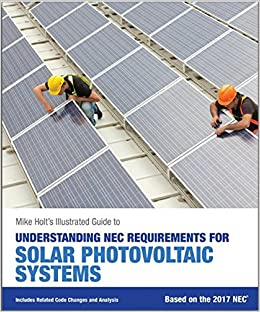 Mike Holt's Illustrated Guide to Understanding NEC Requirements for on solar powered septic system, solar power wiring schematic, house solar panel diagram, home solar diagram, solar powered fan circuit, solar power system schematic, solar cell wiring-diagram, solar power system design, solar power energy diagram, solar power for homes, solar array wiring-diagram, solar power system one line diagram, solar panel system diagram, solar electrical wiring, solar installation diagrams, basic solar power diagram, solar panel wiring series parallel, solar panel wiring guide, solar electrical system diagram, residential solar system diagram,