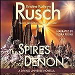 The Spires of Denon: A Diving Universe Short Novel | Kristine Kathryn Rusch