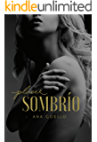 Placer Sombrío (Spanish Edition)