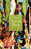 The Scale of Things, Edward Denniston, 1908836598