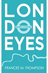 London Eyes: Short Stories Paperback
