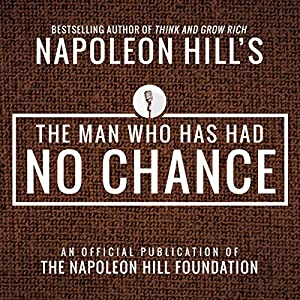 The Man Who Has Had No Chance Audiobook