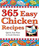 365 Easy Chicken Recipes, Cookbook Resources, 1597690287