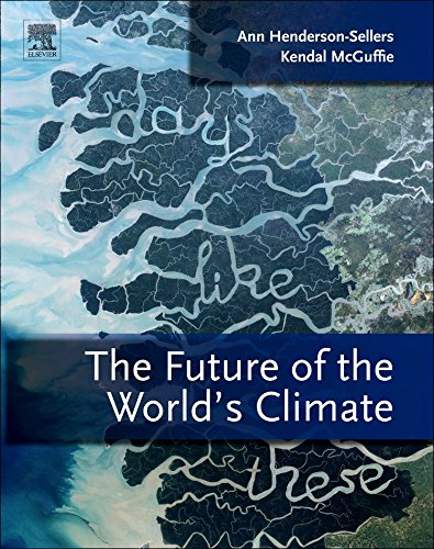 The Future of the World's Climate, Second Edition
