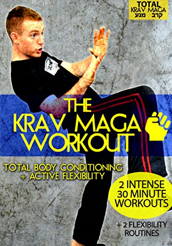 The Krav Maga Workout: Total Body Conditioning