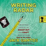 Writing Radar: Using Your Journal to Snoop Out and Craft Great Stories | Jack Gantos