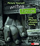 Picture Yourself Writing Fiction, Sheila Griffin Llanas, 1429661275