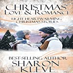 Christmas Love & Romance | Sharon Kleve