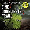 Eine unbeliebte Frau (Bodenstein & Kirchhoff 1) Audiobook by Nele Neuhaus Narrated by Oliver Siebeck