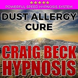 Dust Allergy Cure: Craig Beck Hypnosis Speech