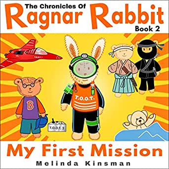 The Chronicles of Ragnar Rabbit (Book 2) - My First Mission ...