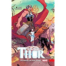 The Mighty Thor Vol. 1: Thunder In Her Veins (The Mighty Thor (2015-))