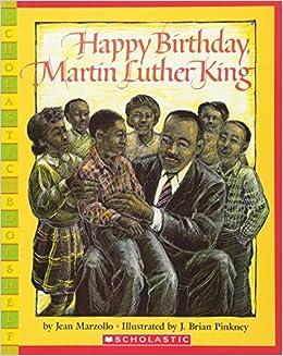 Happy Birthday Martin Luther King Jr Scholastic Bookshelf Jean