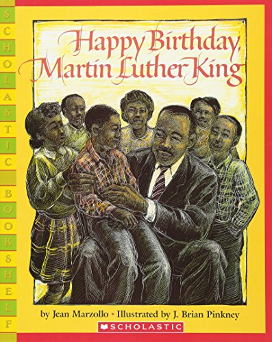 Happy Birthday, Martin Luther King Jr. (Scholastic Bookshelf) (Happy Birthday Dr Martin Luther King Jr)