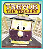 img - for Trevor the Trolley (Literacy Tree Sound Sense Fold-Out, Out and About) book / textbook / text book