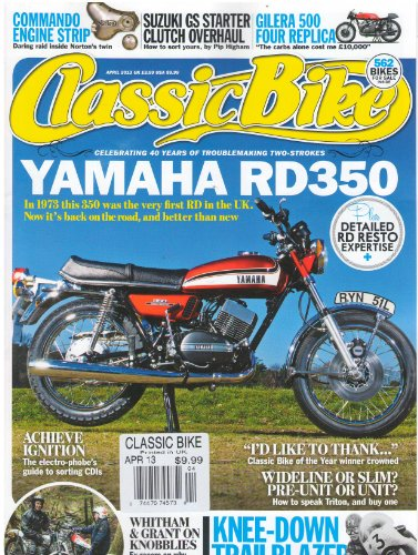 Classic Bike Magazine April 2013