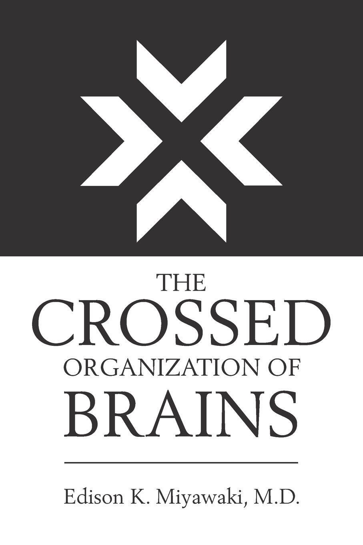 The Crossed Organization of Brains pdf epub