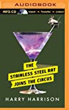 The Stainless Steel Rat Joins the Circus (Stainless Steel Rat Series)