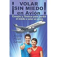 ¡VOLAR SIN MIEDO! En avión: Consejos y Técnicas