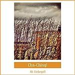 Cha-Ching! | Ali Liebegott