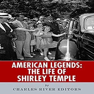 American Legends: The Life of Shirley Temple Audiobook