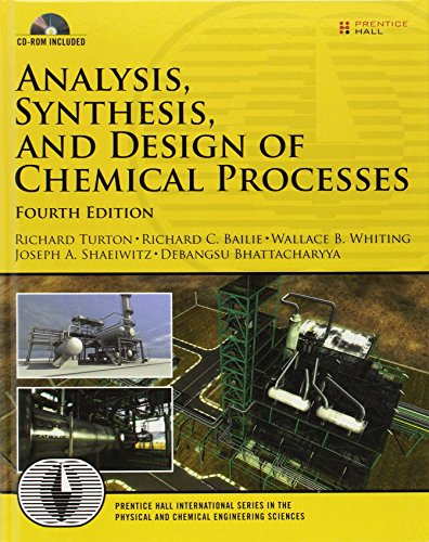 Pdf Engineering Analysis, Synthesis and Design of Chemical Processes (4th Edition) (Prentice Hall International Series in the Physical and Chemical Engineering Sciences)