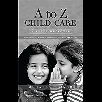 A to Z Child Care (A Ready Reckoner)
