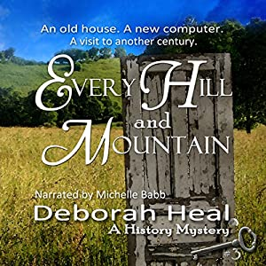 Every Hill and Mountain Audiobook