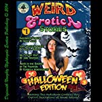 Weird Erotica Stories Halloween Edition | June Stevens,Cordelia Montgomery,Missy Allen,Alice J. Woods