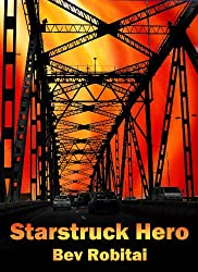 Starstruck Hero (Sunstrike Book 3)