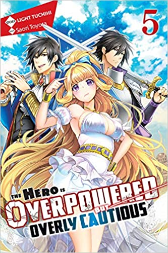 The Hero Is Overpowered But Overly Cautious Vol 5 Light Novel Amazon Com Br