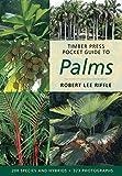 Timber Press Pocket Guide to Palms (Timber Press Pocket Guides)