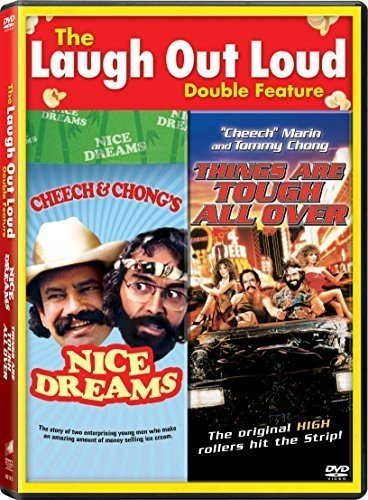 (Cheech & Chong's Nice Dreams / Things Are Tough All over)