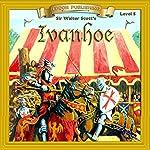 Ivanhoe: Bring the Classics to Life | Sir Walter Scott