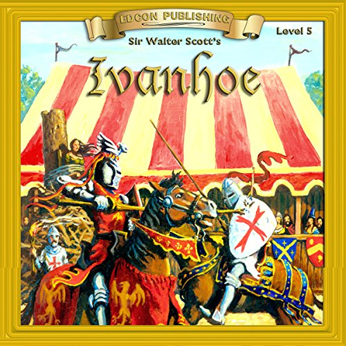 Ivanhoe: Bring the Classics to Life