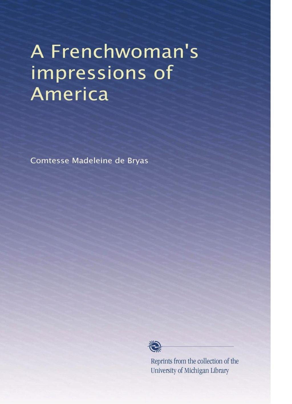 A Frenchwoman's impressions of America pdf epub