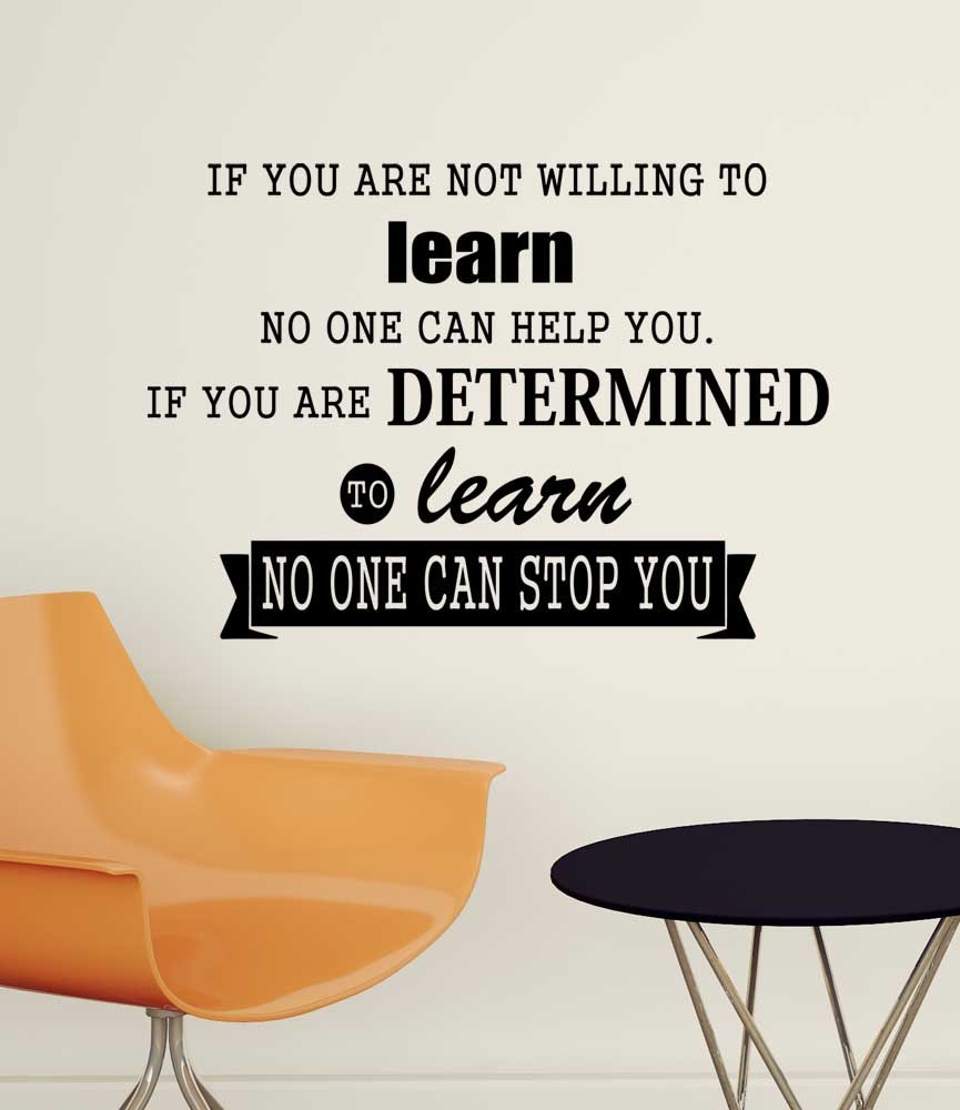 Amazon if you are not willing to learn no one can help you amazon if you are not willing to learn no one can help you if you are determined to learn no one can stop you wall vinyl decal inspirational quote amipublicfo Image collections