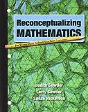 Reconceptualizing Mathematics 2nd Edition