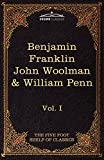 Image of The Autobiography of Benjamin Franklin; The Journal of John Woolman; Fruits of Solitude by William Penn: The Five Foot Shelf of Classics, Vol. I (in 5 (Cosimo Classics: Five Foot Shelf of Classics)