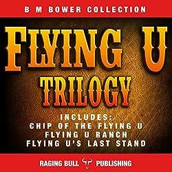 The Flying U Trilogy