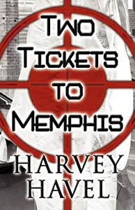 Two Tickets to Memphis