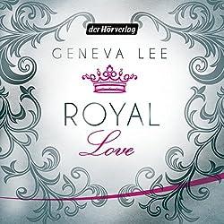 Royal Love (Die Royals-Saga 3)