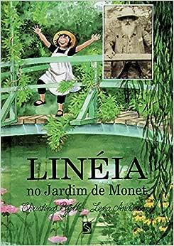 Linéia no Jardim de Monet - Livros na Amazon Brasil