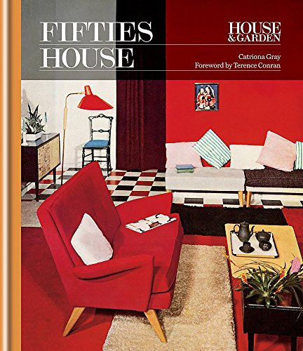 House & Garden 1950s House (Decades of Design) (Best Inventions Of 2000)