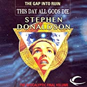 This Day All Gods Must Die: The Gap into Ruin: The Gap Cycle, Book 5 | Stephen R. Donaldson