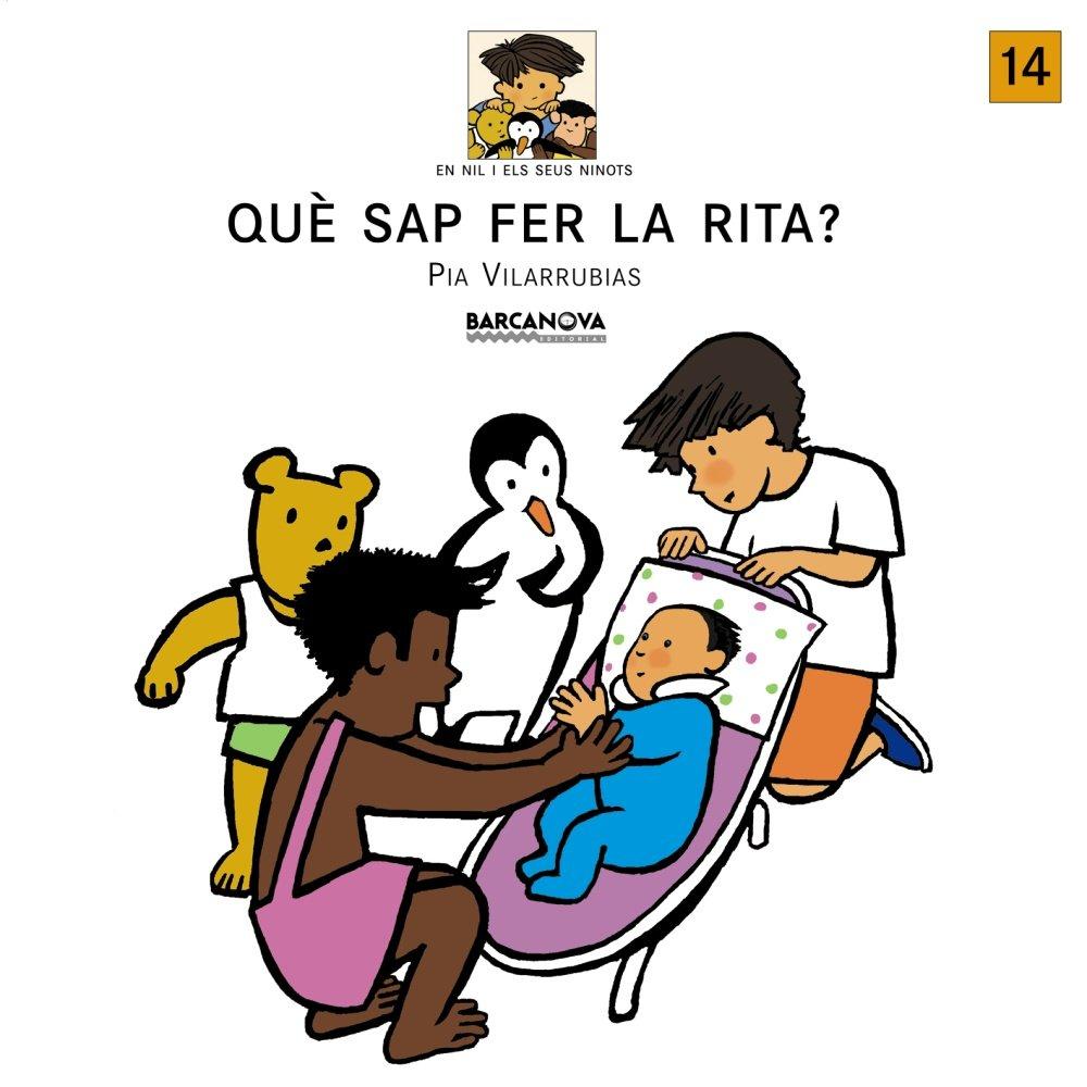 Read Online Que Sap Fer La Rita? (En Nil I Els Seus Ninots) (Catalan Edition) PDF