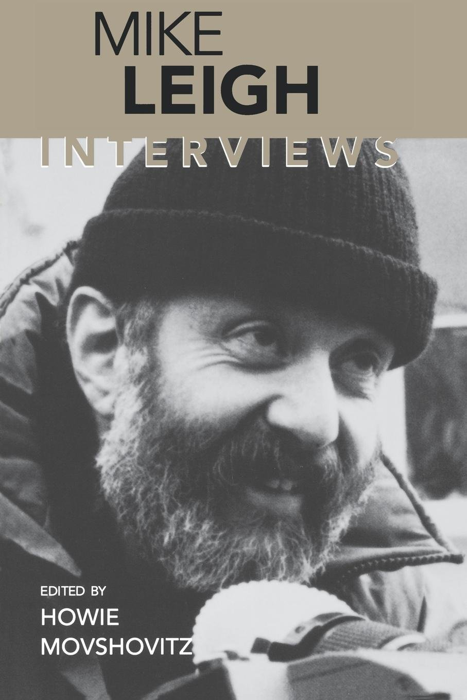 Mike Leigh: Interviews (Conversations with Filmmakers Series) pdf epub